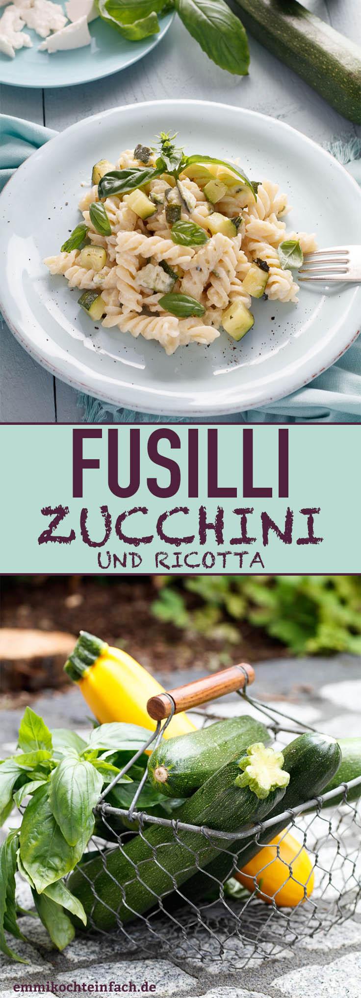 Fusilli mit Zucchini und Ricotta - www.emmikochteinfach.de