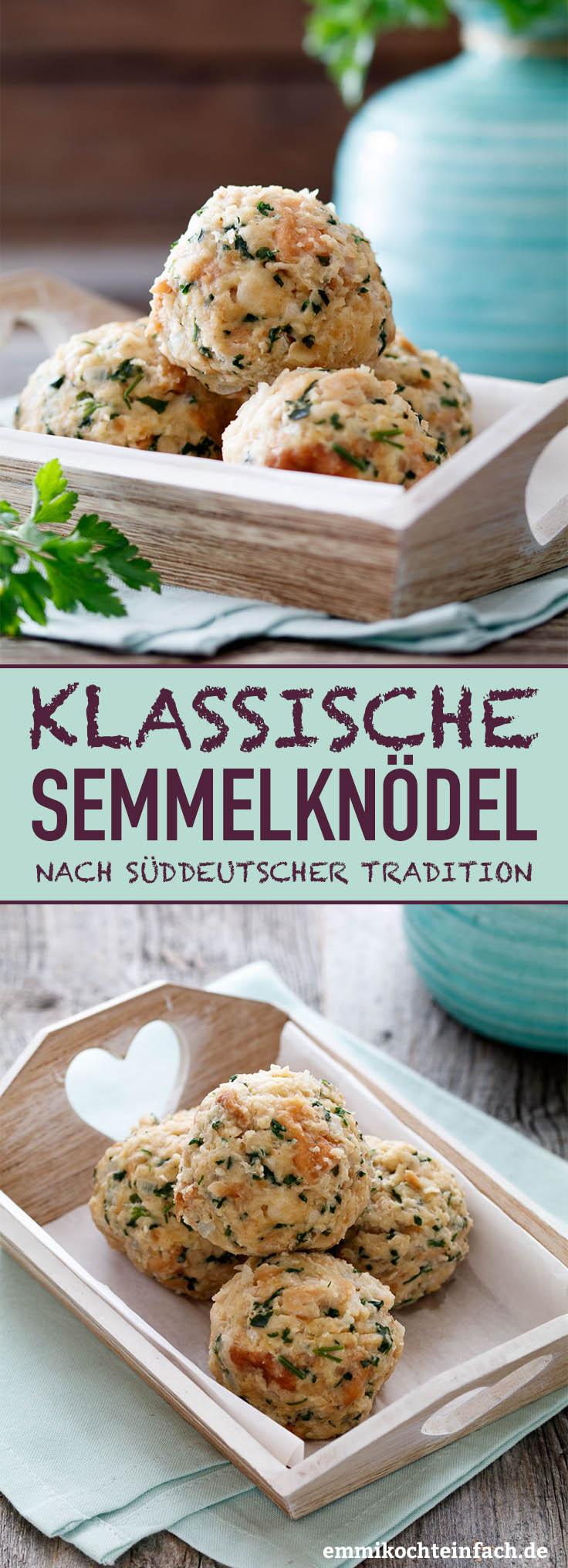 Klassische Semmelknödel ganz einfach und schnell gemacht - www.emmikochteinfach.de