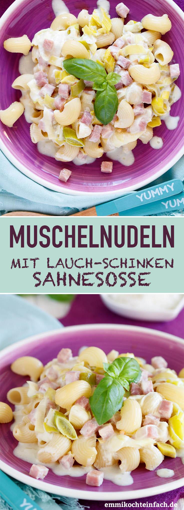 Muschelnudeln in Lauch Schinken Sahnesoße - www.emmikochteinfach.de