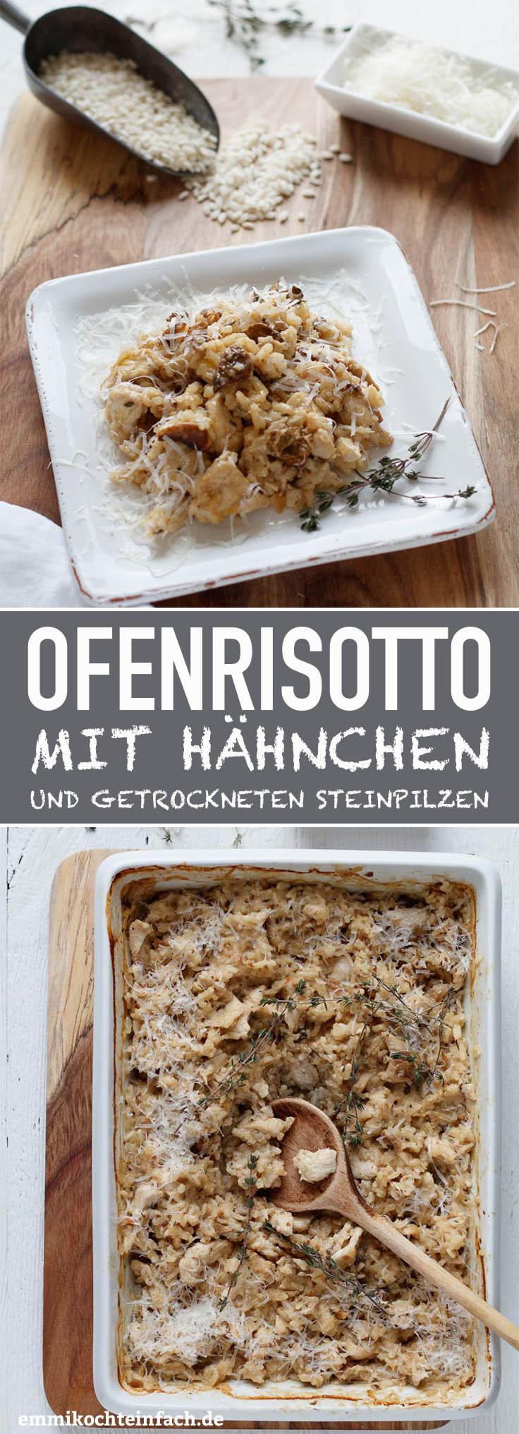 Ofenrisotto mit Hähnchenbrustfilet und getrockneten Steinpilzen - www.emmikochteinfach.de