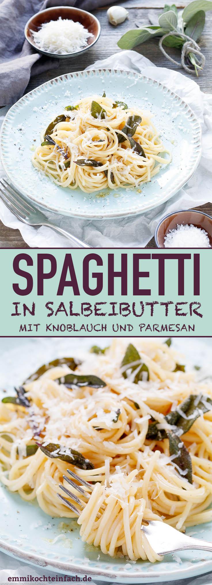 Spaghetti in Salbeibutter - www.emmikochteinfach.de