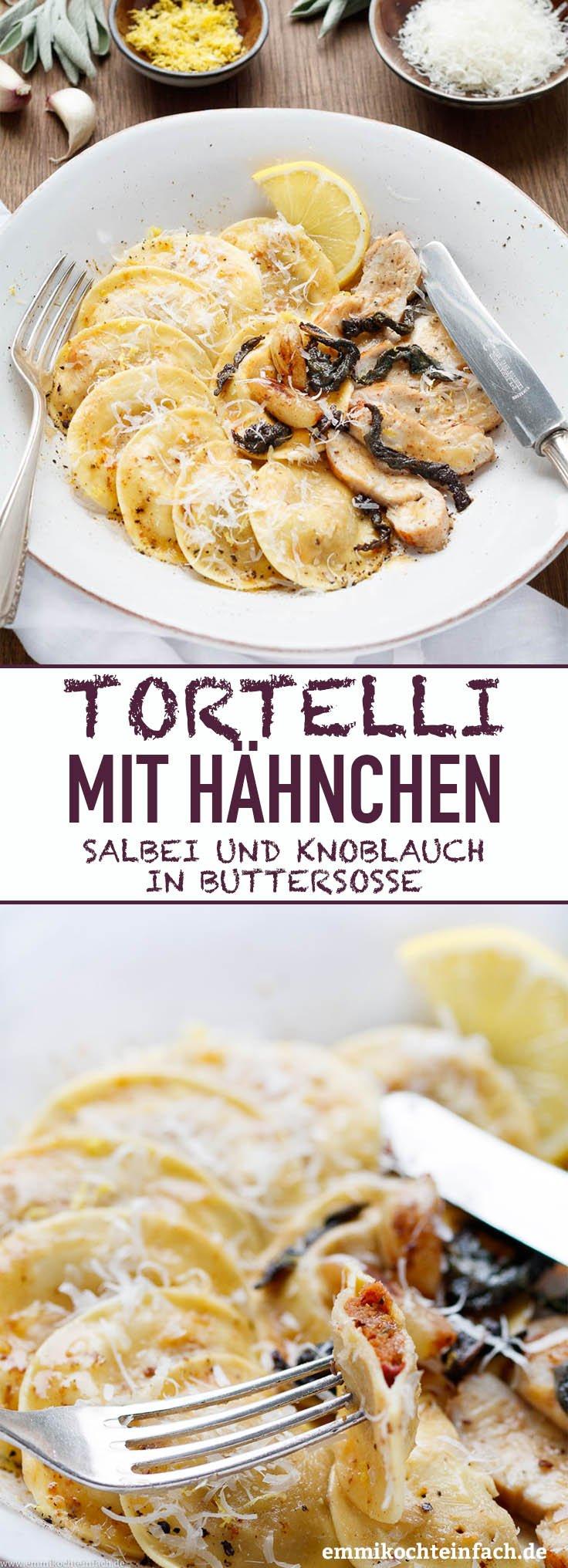 Tortelli mit Hähnchen, Salbei und Knoblauch - www.emmikochteinfach.de