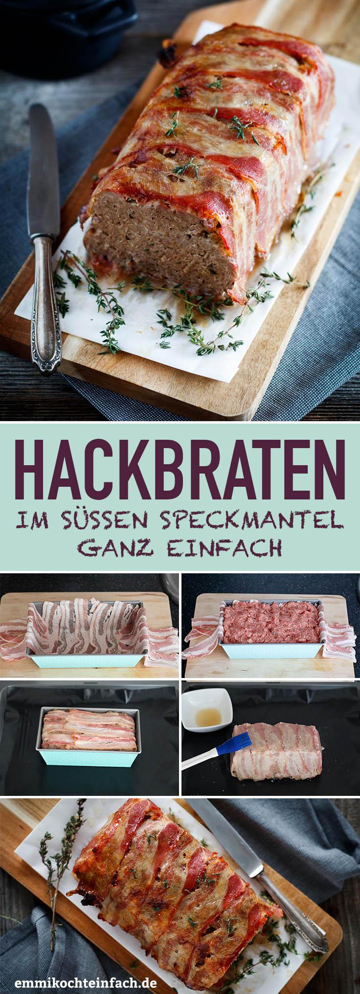 Hackbraten im süßen Speckmantel - www.emmikochteinfach.de