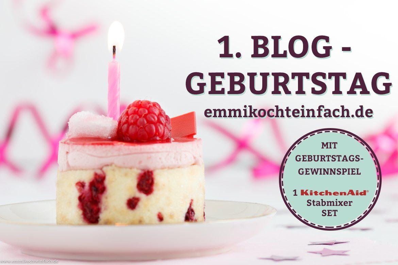 1. Blog Geburtstag - www.emmikochteinfach.de