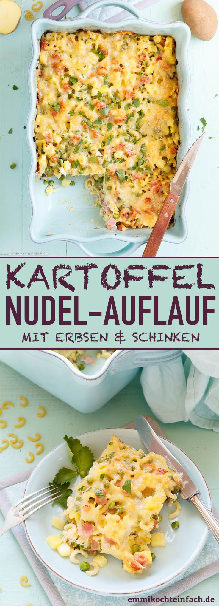 Kartoffel-Nudel-Auflauf mit Erbsen und Schinken - www.emmikochteinfach.de