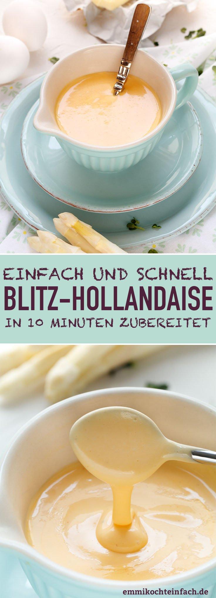 Blitz-Hollandaise - www.emmikochteinfach.de