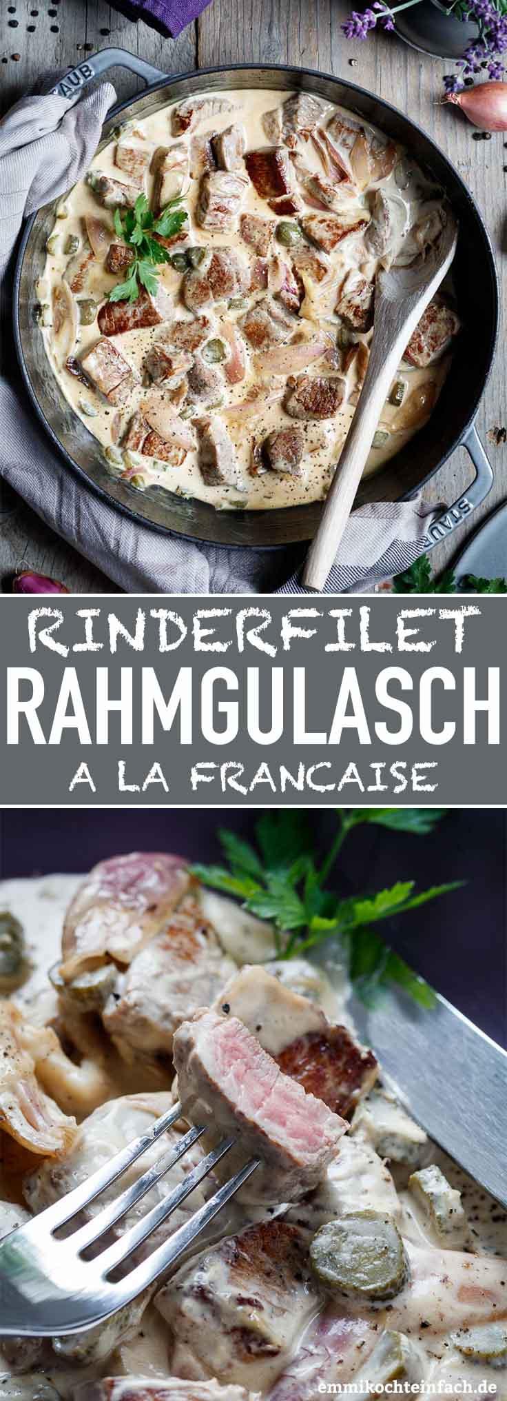 Rinderfilet Rahmgulasch a la francaise - www.emmikochteinfach.de