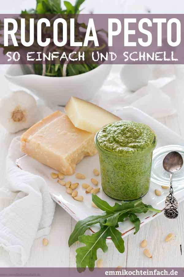 Rucola Pesto - schnell und einfach selbstgemacht - www.emmikochteinfach.de