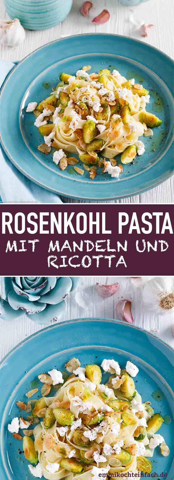 Fettuccine mit Rosenkohl, Mandeln und Ricotta - www.emmikochteinfach.de