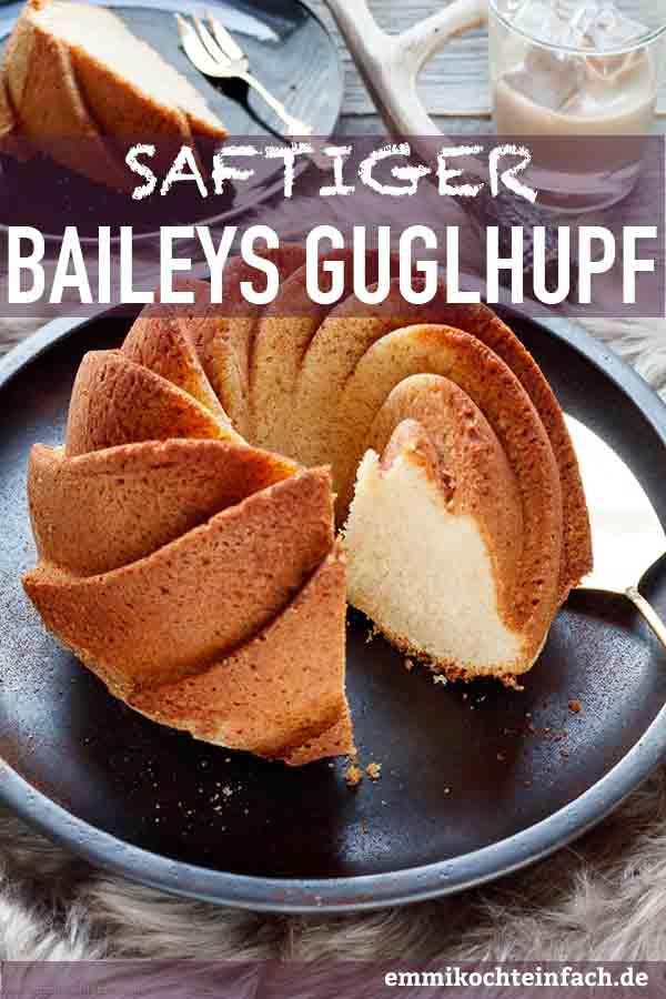 Saftiger Baileys Gugelhupf - www.emmikochteinfach.de