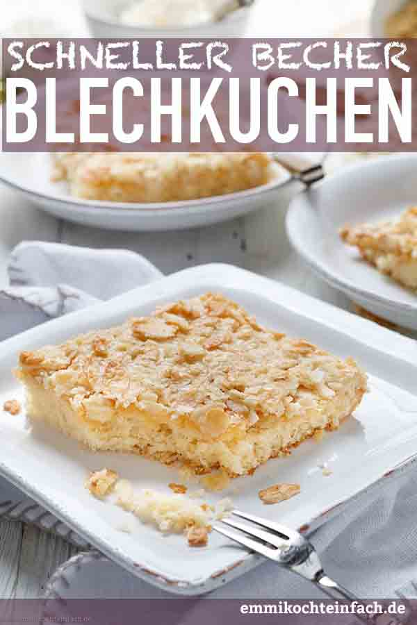 Schneller Becher-Blechkuchen mit Knuspermandeln - www.emmikochteinfach.de