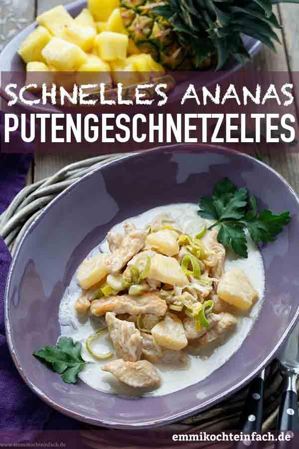 Schnelles Putengeschnetzeltes mit Ananas - www.emmikochteinfach.de