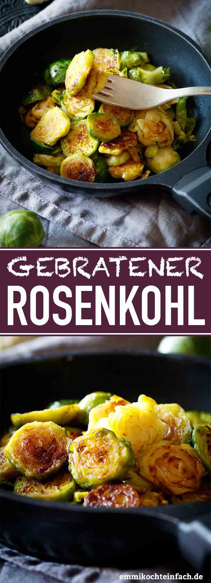 Gebratener Rosenkohl - www.emmikochteinfach.de