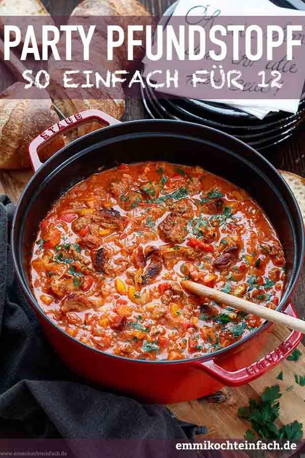 Ein einfaches Partyessen für 12 Personen - www.emmikochteinfach.de