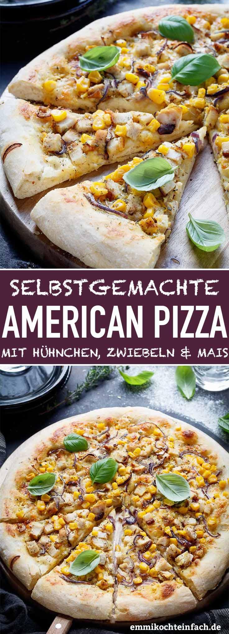 American Pizza mit Hühnchen, Zwiebeln und Mais - www.emmikochteinfach.de