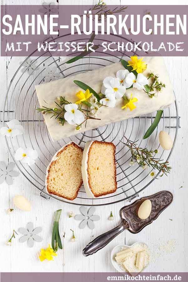 Sahne Rührkuchen mit weißer Schokolade - www.emmikochteinfach.de