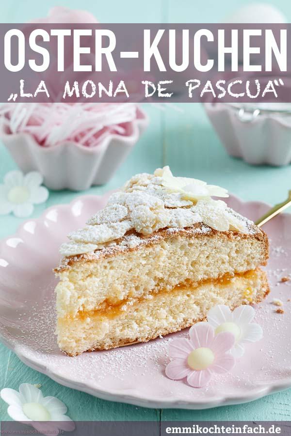 "Spanischer Osterkuchen - ""la Mona de Pascua"" - www.emmikochteinfach.de"