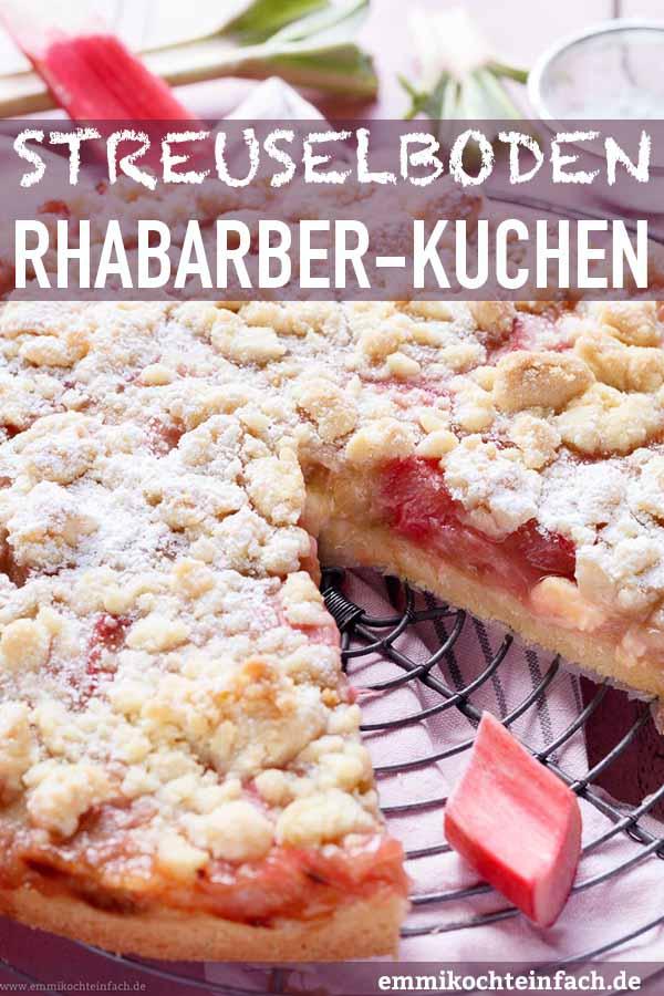 Streuselboden-Kuchen mit Rhabarber - www.emmikochteinfach.de