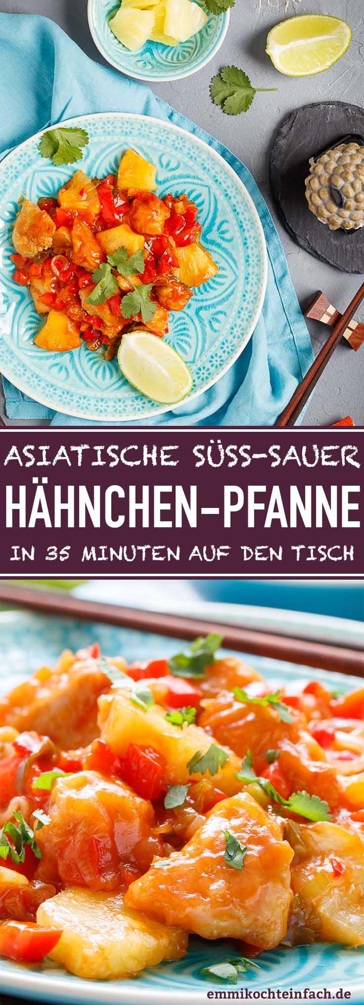 Hähnchenpfanne süss sauer - www.emmikochteinfach.de