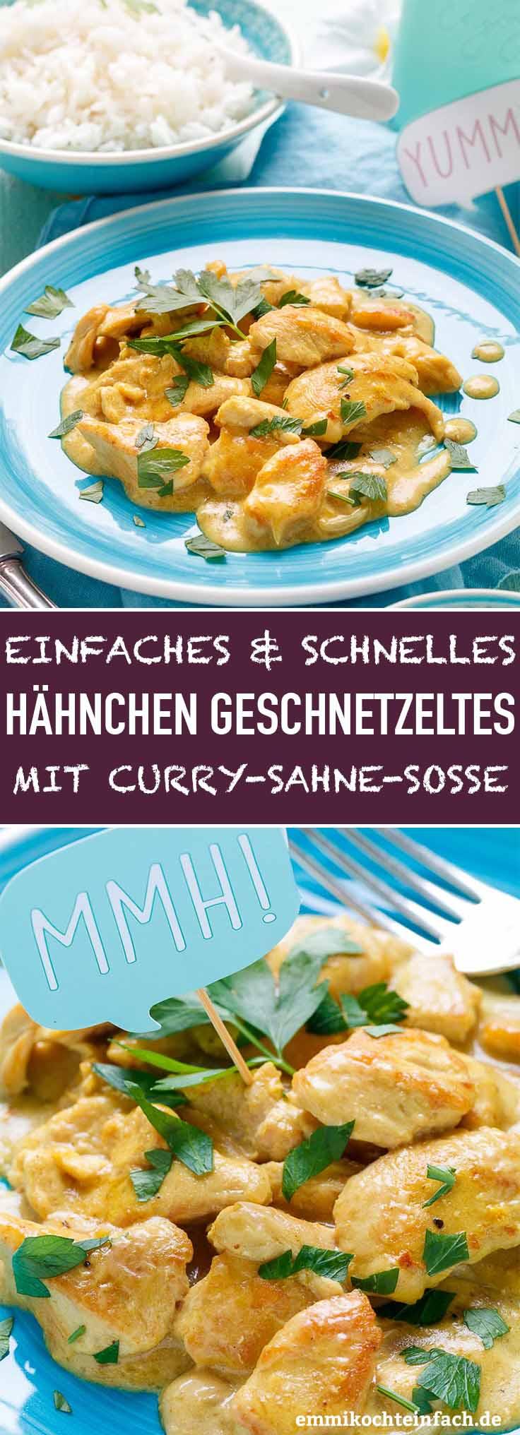 Hähnchengeschnetzeltes mit Curry-Sahne-Soße - www.emmikochteinfach.de