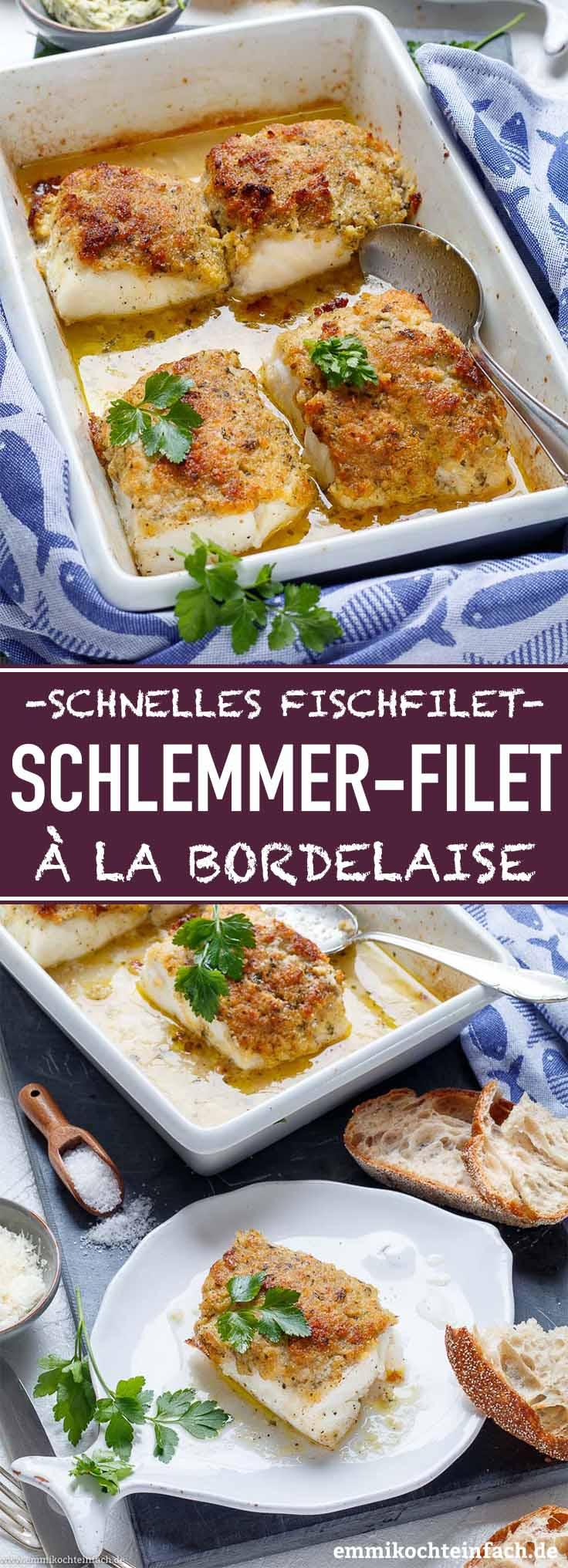 Schlemmerfilet a la Bordelaise - www.emmikochteinfach.de