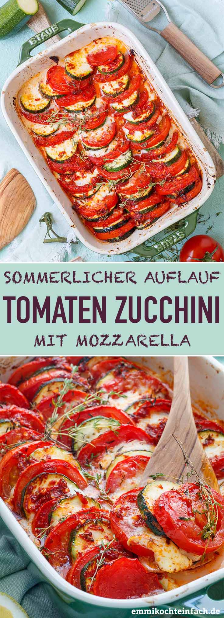 Tomaten Zucchini Auflauf mit Mozzarella - www.emmikochteinfach.de