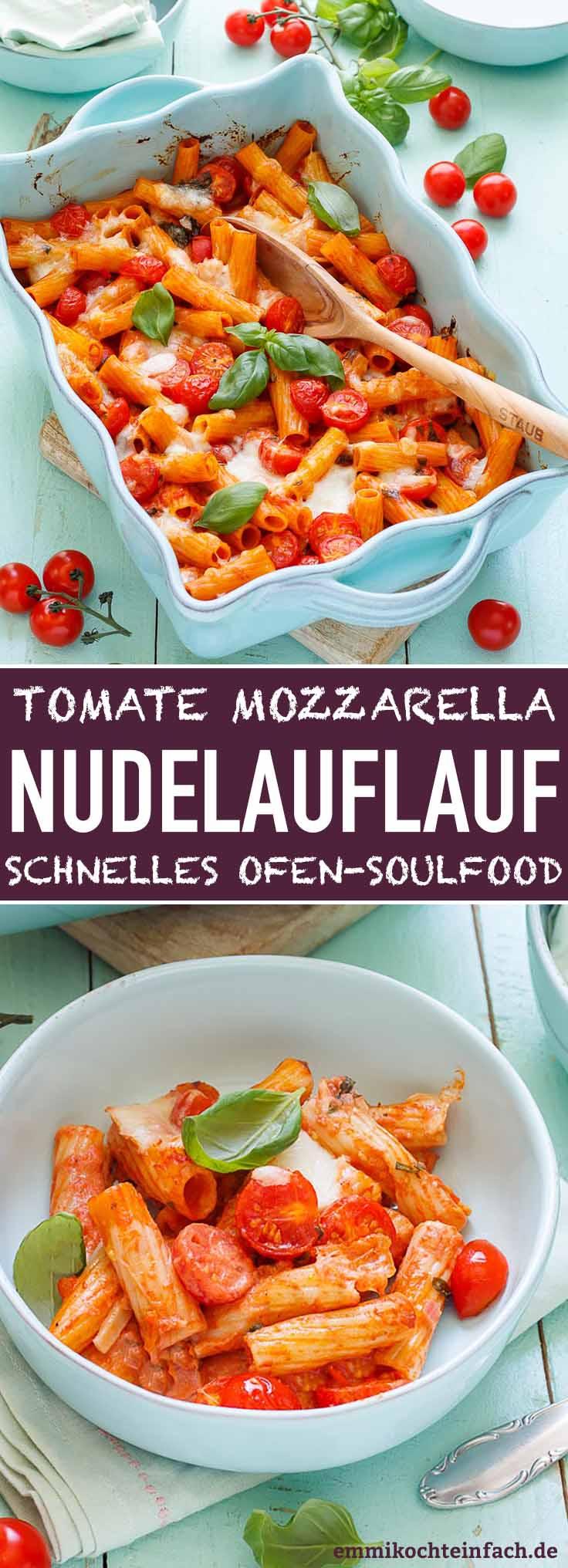 Nudelauflauf Tomate Mozzarella - www.emmikochteinfach.de