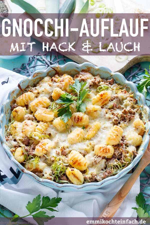 Gnocchi Auflauf mit Hackfleisch und Lauch - www.emmikochteinfach.de