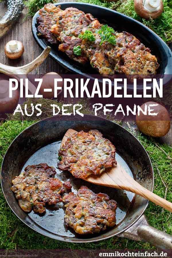 Champignon Frikadellen - www.emmikochteinfach.de