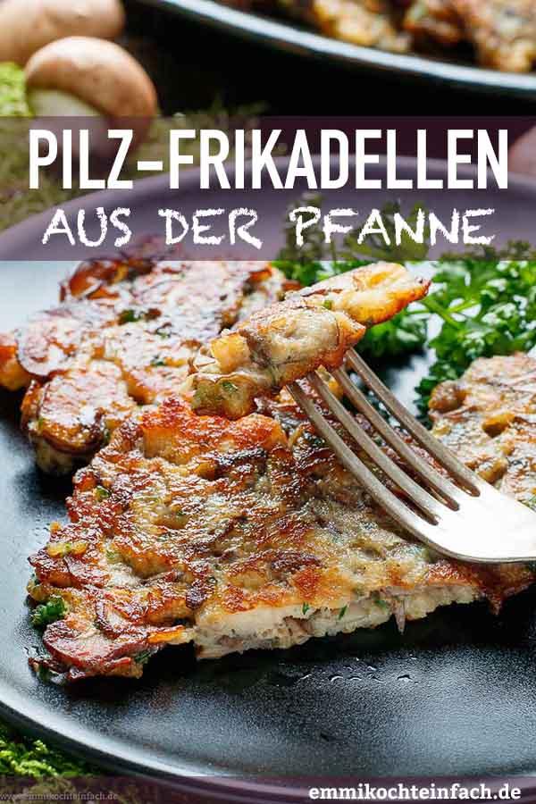 Vegetarische Pilzfrikadellen - www.emmikochteinfach.de