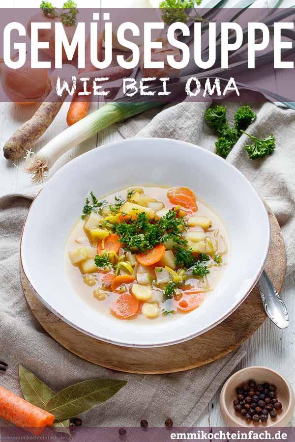 Klare Gemüse Suppe ganz einfach - www.emmikochteinfach.de